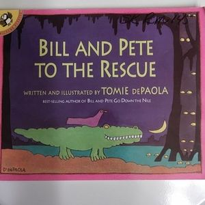 Bill And Pete To The Rescue Book